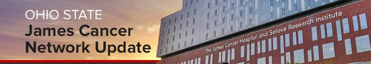 James Cancer Network Update